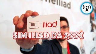 Abbiamo comprato la SIM Iliad (e vi raccontiamo l'offerta!)