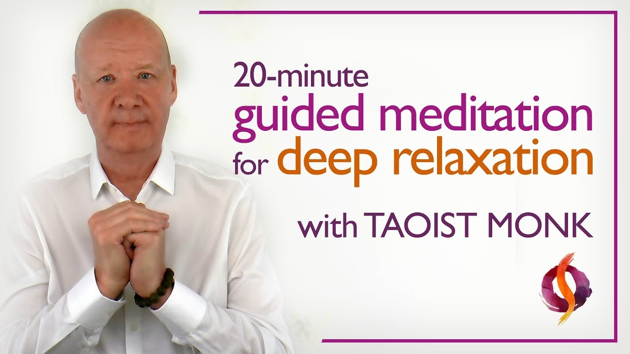 Simple Guided Meditation | Deep Relaxation with Taoist Monk | Wu Wei Wisdom