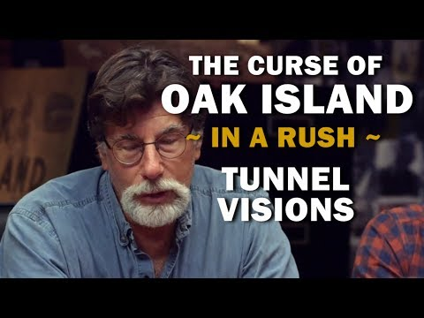 The Curse Of Oak Island (In A Rush) | Season 7, Episode 5 | Tunnel Visions