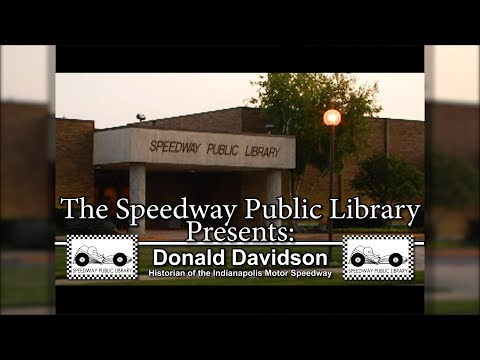 The Speedway Public Library Presents Donald Davidson:  IMS Historian