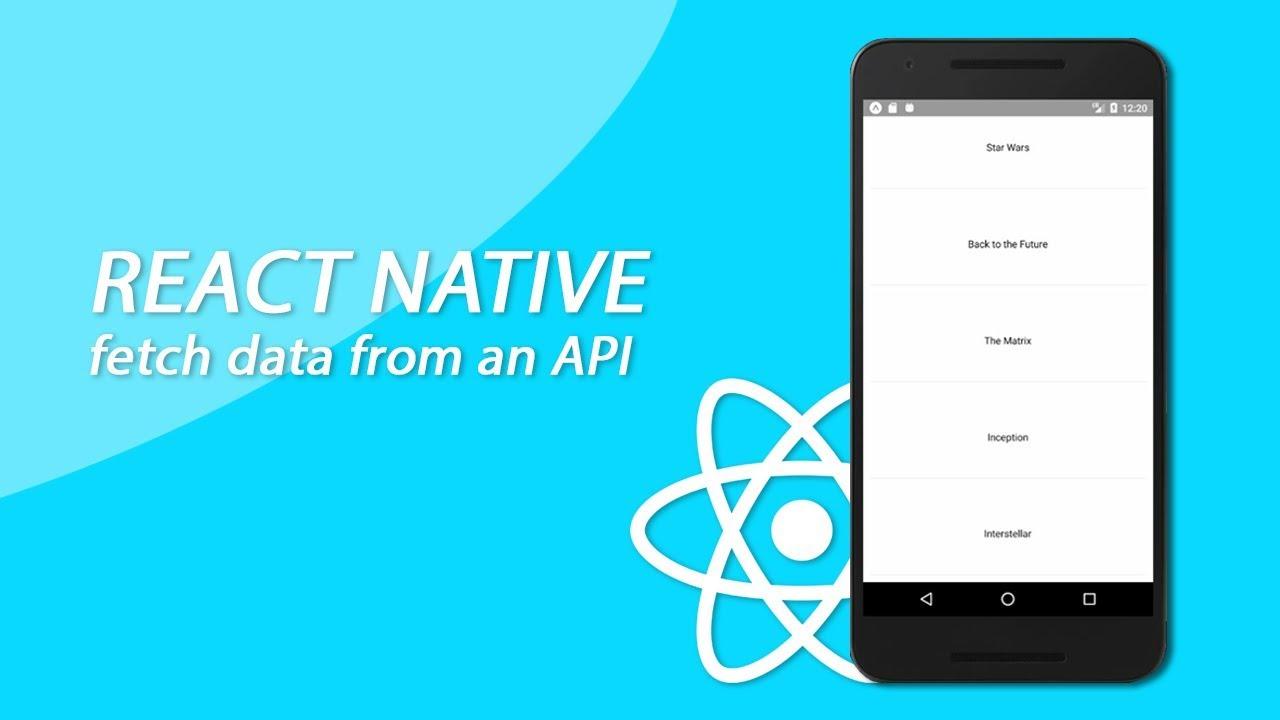 React Native Tutorial - Fetching Data Fom An API