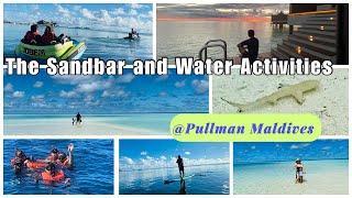 Pullman Maldives Sandbar and water activities