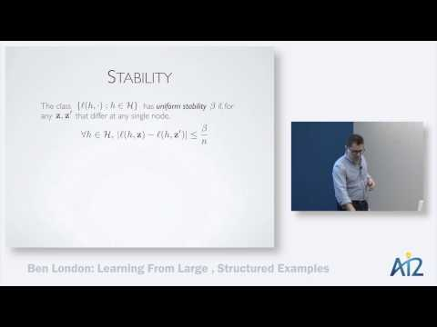Ben London: Learning from Large Structured Examples