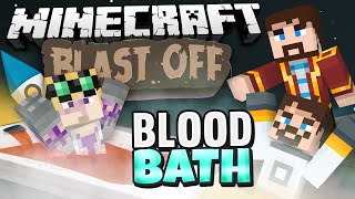Minecraft Mods - Blast Off! #80 - BLOOD BATH