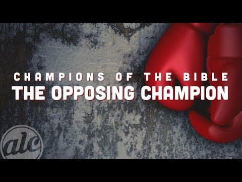 The Opposing Champion - Pastor Terry Linscott