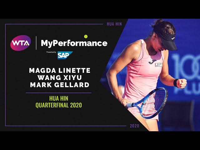 My Performance 360 | Magda Linette, Wang Xiyu and Mark Gellard | 2020 Hua Hin Quarterfinal
