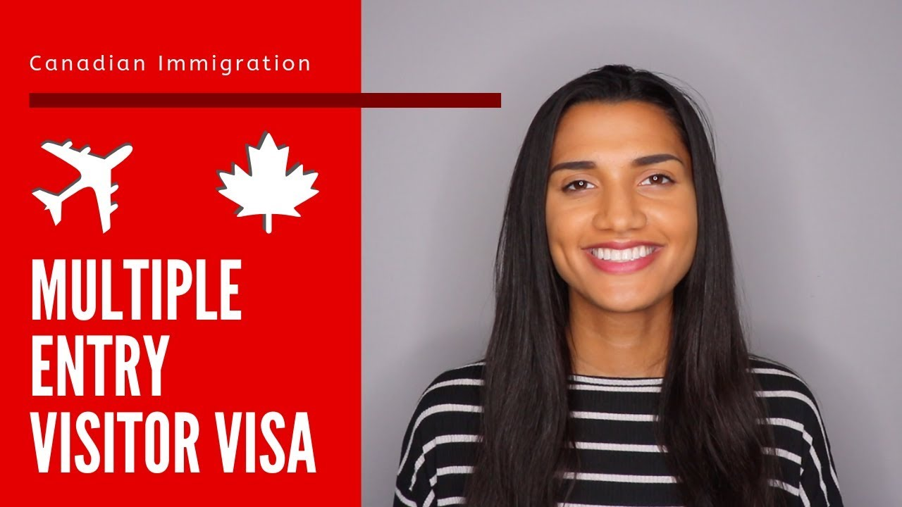 Multi Entry Visa Canada 10 Year Multiple Entry Visitor Visa