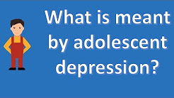 hqdefault - Faqs On Child And Adolescent Depression