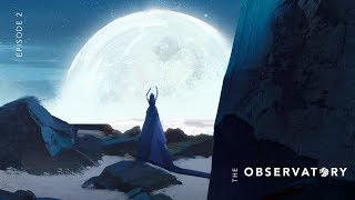 the observatory   episode 2