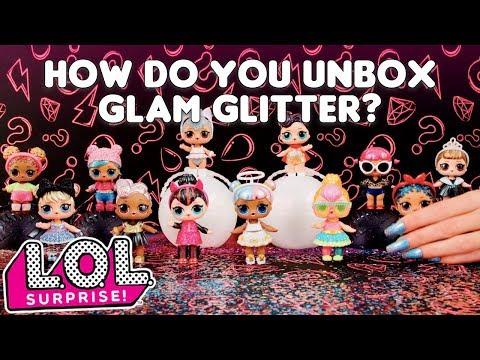 LOL Surprise!   How Do You Unbox LOL Surprise! Glam Glitter?