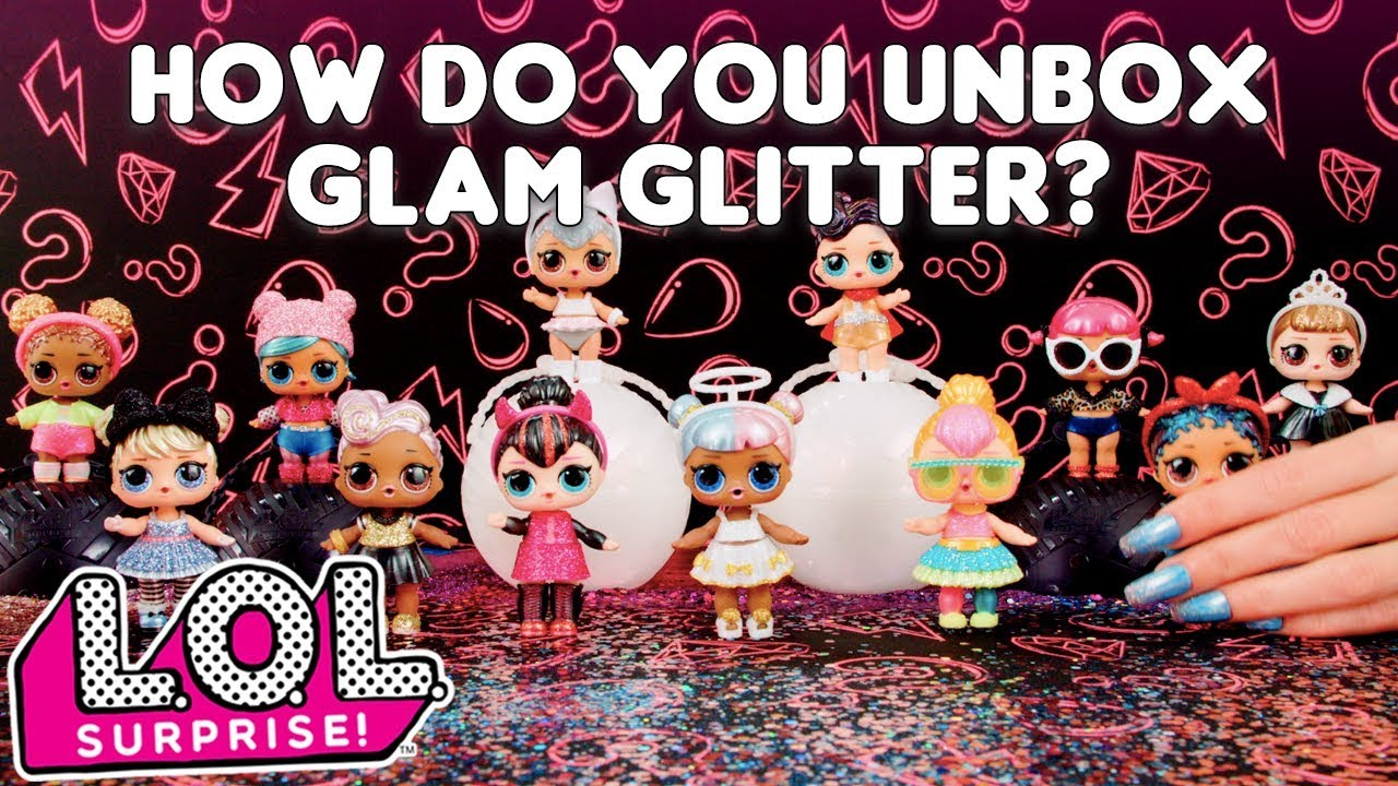 Lol Surprise How Do You Unbox Lol Surprise Glam Glitter Youtube