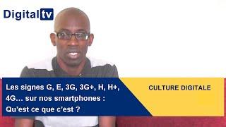 Les signes E, 3G, 3G+, H,, 4G sur nos smartphones : qu'est ce que c'est ?