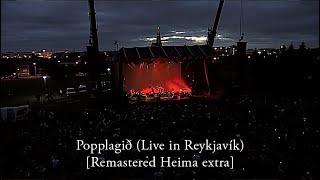 Sigur Rós - Popplagið (Live in Reykjavík) [Remastered Heima extra]
