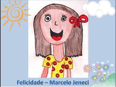 FELICIDADE - Marcelo Jeneci (com desenhos)