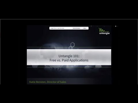 Untangle 101:  Free vs  Paid Applications