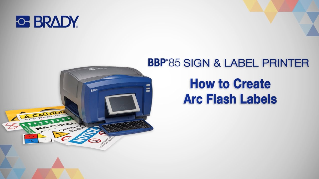 How to Create Arc Flash Labels on your Brady BBP®85 Printer