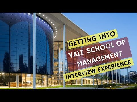 Yale Mba Application Strategy Interview Admit