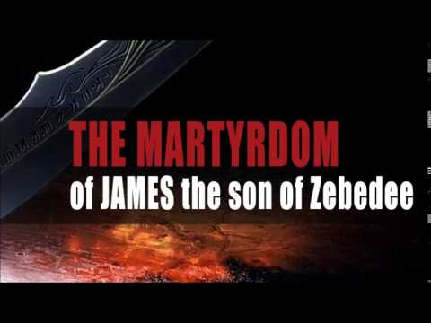 The Martyrdom of James the Son of Zebedee