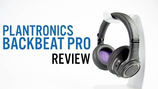 Plantronics BackBeat PRO Review