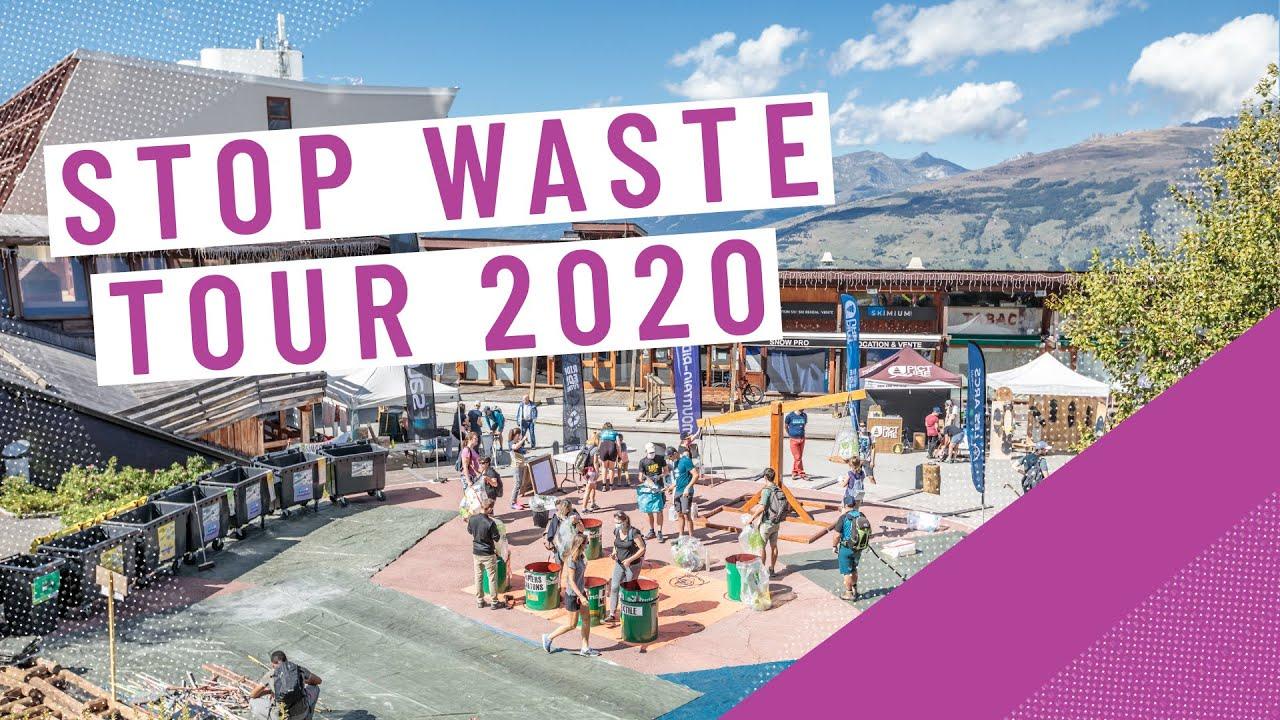 Stop Waste Tour @ Les Arcs