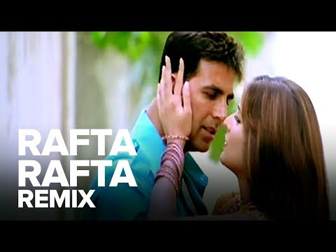 Rafta Rafta (Remix) | Full Audio Song | Namastey London | Akshay Kumar, Katrina Kaif