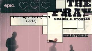 The Fray - The Fighter (2012) New Single!