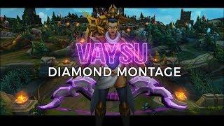 Master of Vayne - Vaysu Diamond Montage