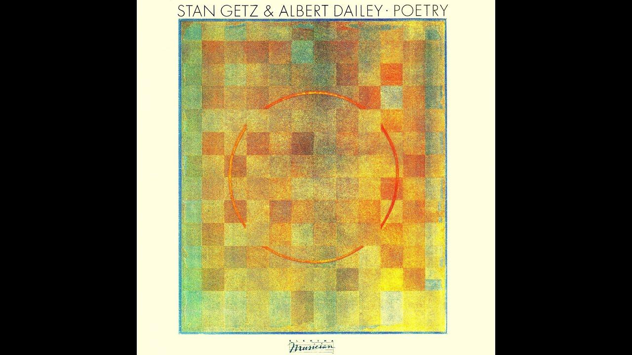 Stan Getz & Albert Dailey - Confirmation