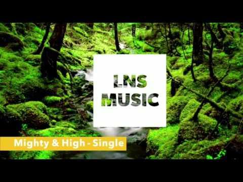Mighty & High - Single