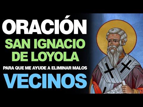 🙏 Oración a San Ignacio De Loyola para ALEJAR MALOS VECINOS 🙇