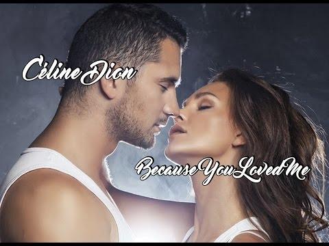Céline Dion 💘 Because You Loved Me (Tradução)
