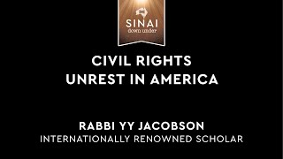 Civil Rights: Unrest in America - Rabbi YY Jacobson