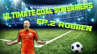 FIFA 18 Ultimate Goal Screamers - Ep.2  ROBBEN