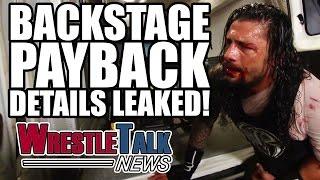 Braun Strowman Injury Update, Backstage WWE Payback Details Leaked | WrestleTalk News May 2017