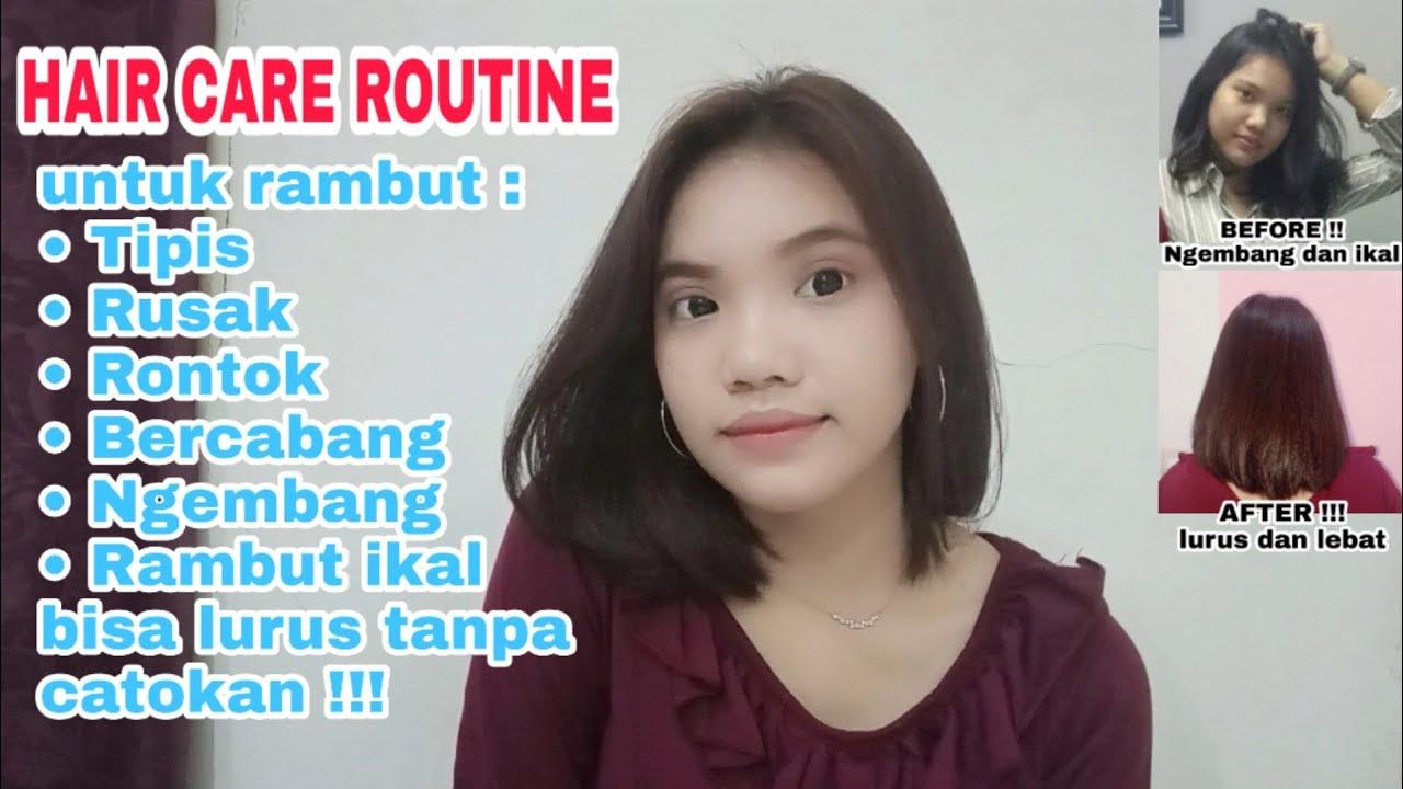 Hair Care Routine 2019 Bye Rambut Rusak Dan Rontok Aku Itin Youtube