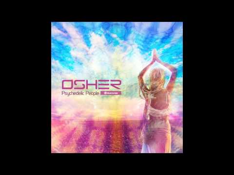 Osher - Psychedelic People - Official