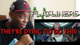 FLATLINERS - Official Trailer REACTION!!!