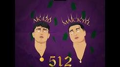 512 Remix - aK4:20 & Maickyel (Audio Oficial Chuchetumare)