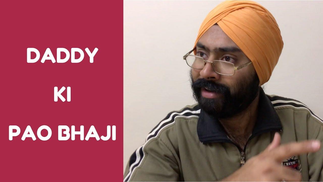 Daddy ki Pao Bhaji   Harshdeep Ahuja - YouTube