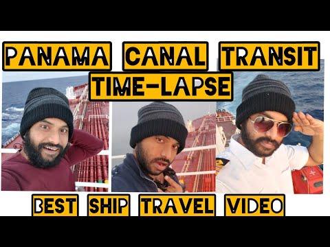 Panama Canal-Ship Transit Time Lapse Mississippi River & Antarctic Ship Transit MerchantNavy Travel