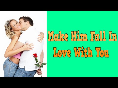 How to get a man to love me
