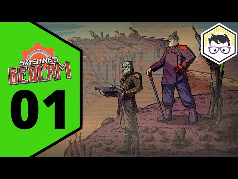 Skyshine's BEDLAM Let's Play, Part 01 - The Wasteland is Harsh |
