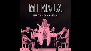 Mau y Ricky, Karol G - Mi Mala (Hungarian lyrics\Magyar felirat)