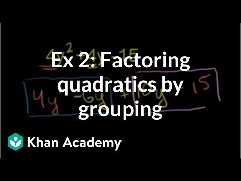 Example 2: Factoring quadratics by grouping | Algebra I | Khan Academy