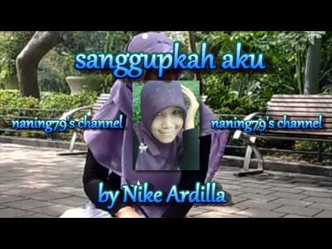 Sanggupkah Aku _ Nike Ardilla