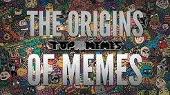 The Origins of Memes