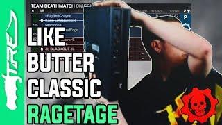 LiKeBuTTeR Classic Gears of War 3 Ragetage (LiKe BuTTeR Ragetage)