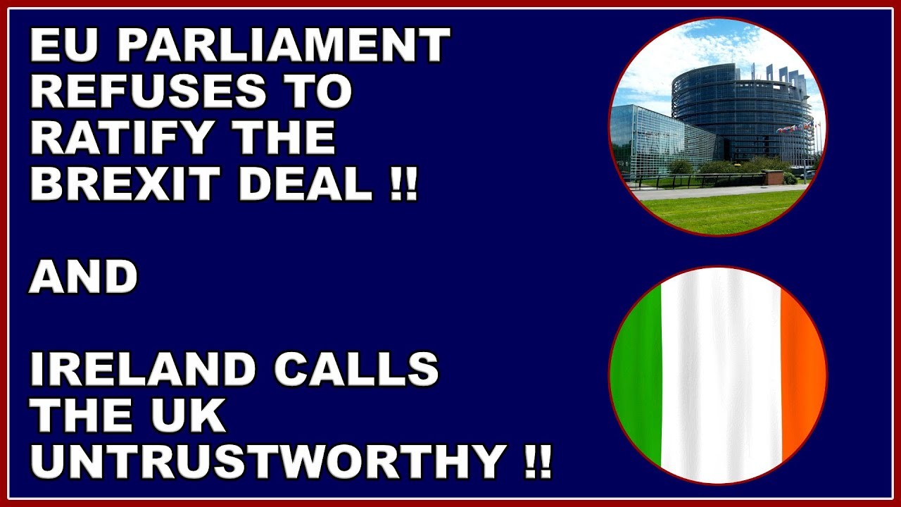 eu parliament refuses to ratify brexit deal
