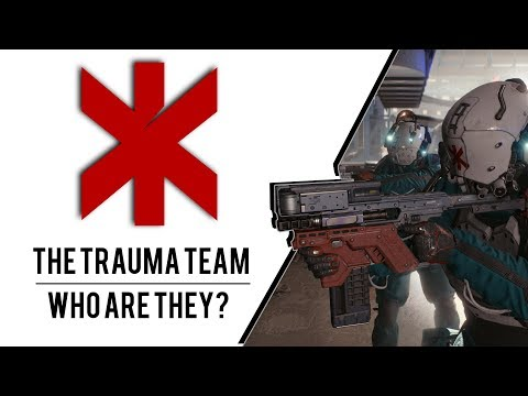 Cyberpunk 2077 Lore - The Trauma Team Explained