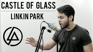Castle Of Glass - Linkin Park Vocal Cover & Guitar Cover